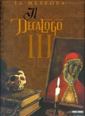 Decalogo (Il) -3- La meteora