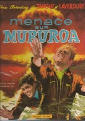 Tanguy et Laverdure -12a1970- Menace sur Mururoa