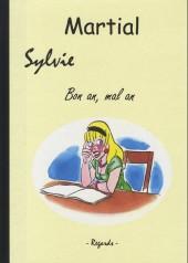Sylvie (Martial) -10- Bon an, mal an