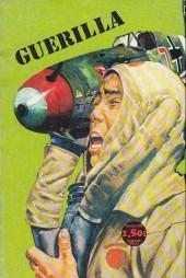 Guérilla -43- Se battre et survivre
