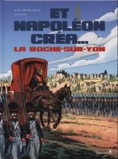 Et Napoléon créa... -1- La Roche-sur-Yon