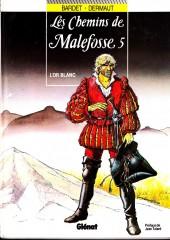 Les chemins de Malefosse -5c1995- L'or blanc