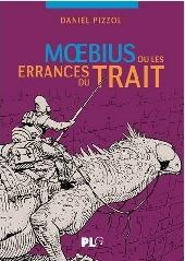 (AUT) Giraud / Moebius - Moebius ou les errances du trait