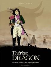 Thérèse Dragon -1- Récit de campagnes napoléoniennes