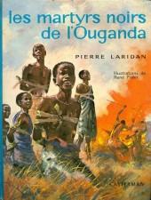 (AUT) Follet - Les martyrs noirs de l'Ouganda