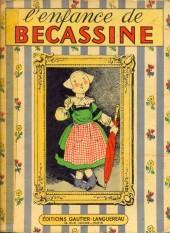 Bécassine -1b53- L'enfance de Bécassine