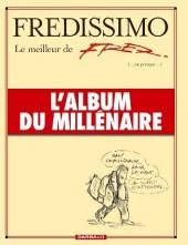 Fredissimo - Fredissimo, le meilleur de Fred (ou presque), l'album du millénaire