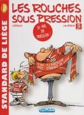 Les rouches sous pression -3- 30 ans de pression