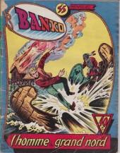 Banko (1e Série - Remparts) -35- L'homme du grand nord