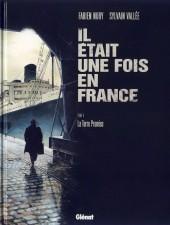 Il était une fois en France -6'- La terre promise