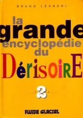 La grande encyclopédie du dérisoire -2- Tome 2