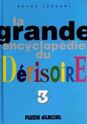 La grande encyclopédie du dérisoire -3- Tome 3