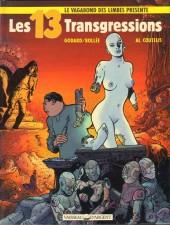 Le vagabond des Limbes présente -HS02- Les 13 Transgressions