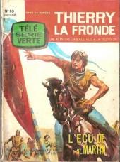 Télé Série Verte (Thierry la Fronde) -10- L'écu de st martin