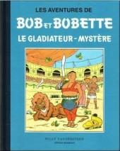 Bob et Bobette (Collection classique bleue) -5a- Le Gladiateur-Mystère