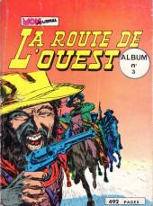 La route de l'Ouest -Rec03- Album n°3 (du n°7 au n°9)