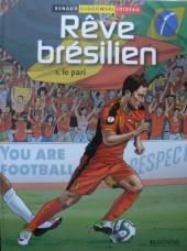 Rêve brésilien -1- Le pari