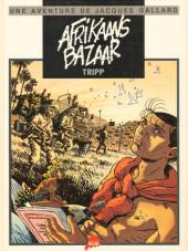 Jacques Gallard (Une aventure de) -4- Afrikaans bazaar