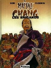 Maître Chang -1- Les brigands