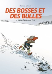 Des Bosses et Des Bulles -1- Premères Foulées