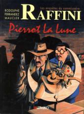L'homme au bigos (Les Enquêtes du commissaire Raffini) -6- Pierrot la lune