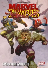 Marvel Zombies (Marvel Deluxe) -3- Opération antidote