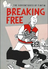 Tintin (The Adventures of) -Pastiche- Breaking Free