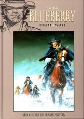 Blueberry - La collection (Hachette) -5021- Sur ordre de Washington