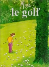 Le golf de Mose - le golf