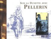 (AUT) Pellerin -5- Sur la dunette avec Pellerin