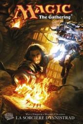Magic : The gathering -1- La sorcière d'Innistrad