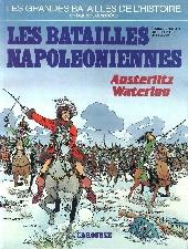 Les grandes batailles de l'histoire en BD -3- Les Batailles napoléoniennes - Austerlitz Waterloo