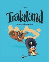 Tralaland -3- Vacances prolongées