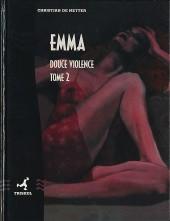 Emma (De Metter) -2- Douce violence