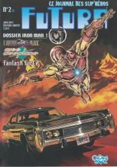 Futura (2e Série - Organic Comix) -2- Dossier Iron Man !