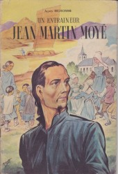 Belles histoires et belles vies -27- Un entraîneur, Jean Martin Moyë