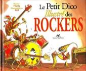 Illustré (Le Petit) (La Sirène / Soleil Productions / Elcy) -a- Le Petit Dico Illustré des rockers