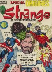 Strange (Spécial Origines) -Rec06- Album N°6