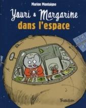 Youri et Margarine - Youri et Margarine dans l'espace