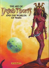 Art of Dejah Thoris and the Worlds of Mars (The) (2013) - The Art Of Dejah Thoris and the Worlds of Mars
