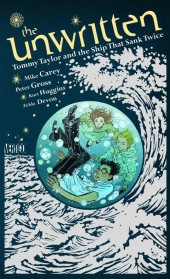 Unwritten (The) (2009) -GN- Tommy Taylor and the Ship That Sank Twice