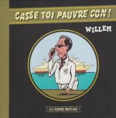 (AUT) Willem - Casse toi pauvre con !