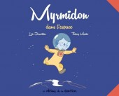 Myrmidon -2- Myrmidon dans l'espace
