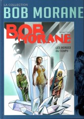 Bob Morane 11 (La collection - Altaya) -58- Les berges du temps