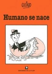 (AUT) Quino (en espagnol) - Humano se nace