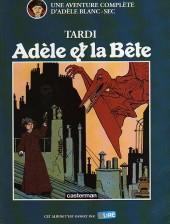 Adèle Blanc-Sec (Les Aventures Extraordinaires d') -1Pub- Adèle et la Bête