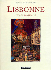 (AUT) De Crécy -2- Lisbonne, voyage imaginaire