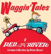 Red And Rover -2- Waggin' Tales: A Red and Rover Collection