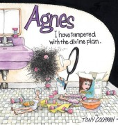 Agnes (2004) -2- I Have Tampered With the Divine Plan: An Agnes Collection