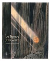 (AUT) Schuiten, François -17- Le Temps des Cités - Donation François Schuiten